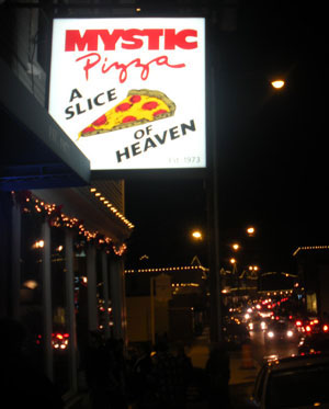 Mystic Pizza, Downtown Mystic, Ct.