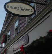 Radio Waves, Downtown Mystic, Ct.